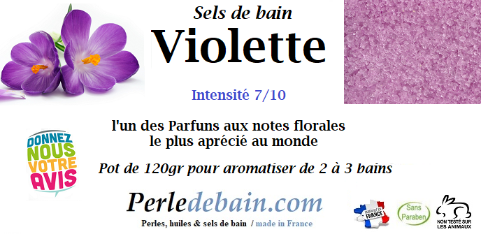 Sel de bain parfum VIOLETTE 120 gr de perledebain.com Description : L'une des Fragrances florale preférée ! Intensité de la fragrance: 7/10
